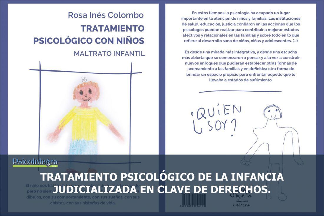 Artículo:TRATAMIENTO PSICOLÓGICO DE LA INFANCIA JUDICIALIZADAEN CLAVE DE DERECHOS.